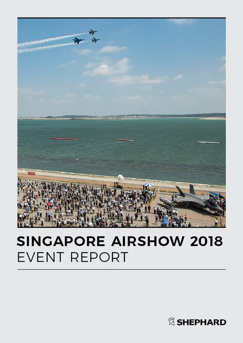 Singapore Airshow 2018 Event Report