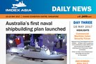 IMDEX Asia Daily News - Day Three